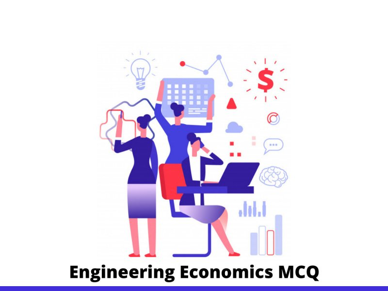 Engineering Economics MCQ