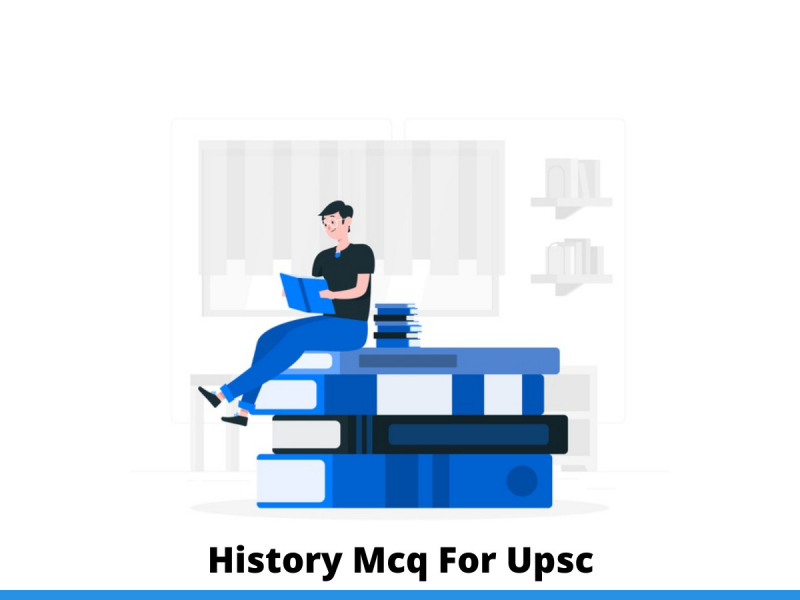 History Mcq For Upsc