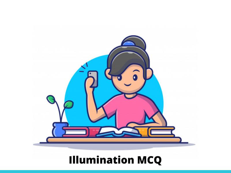 Illumination MCQ