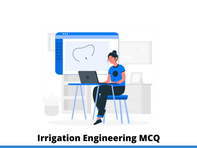 Irrigation Engineering MCQ
