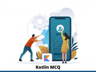 Kotlin MCQ