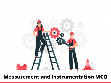 Measurement and Instrumentation MCQ