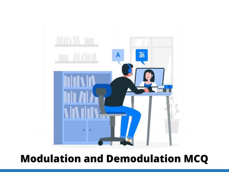 Modulation and Demodulation MCQ