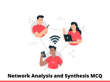 Network Analysis and Synthesis MCQ