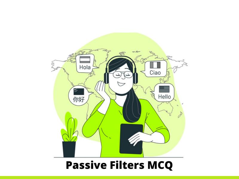Passive Filters MCQ