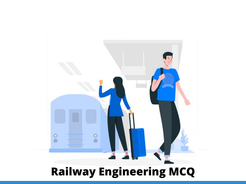 Railway Engineering MCQ