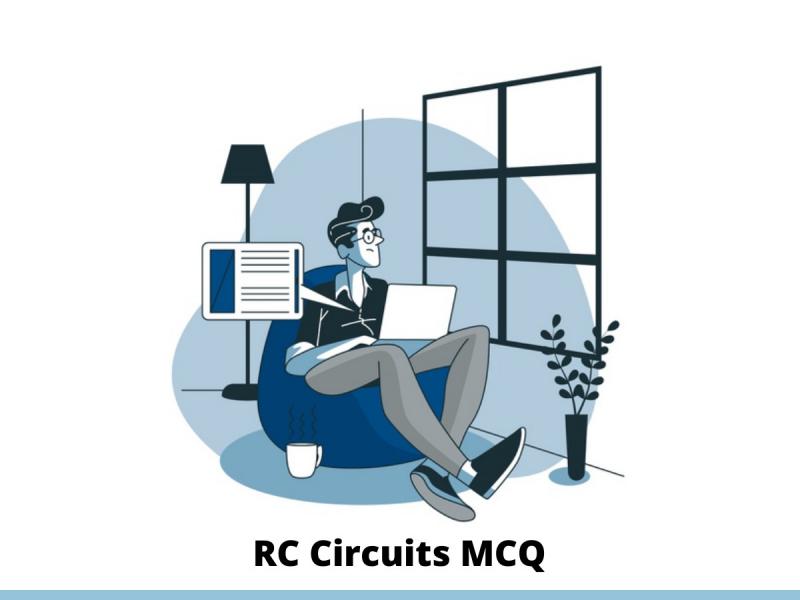 RC Circuits MCQ