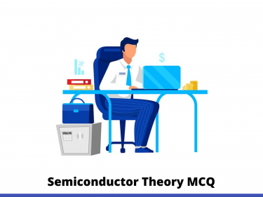 Semiconductor Theory MCQ
