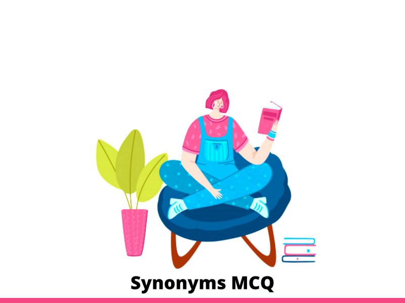 Synonyms MCQ