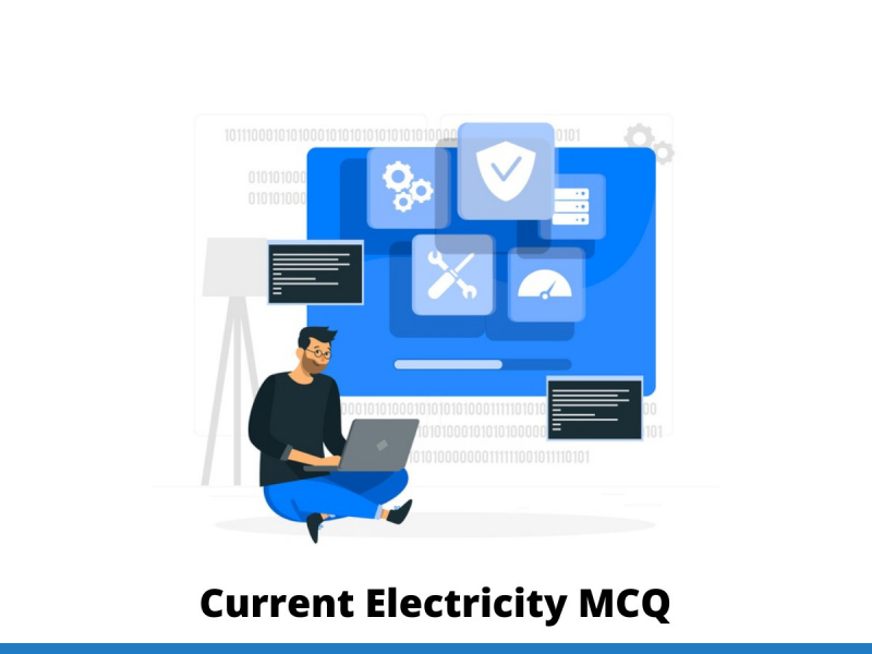 Current Electricity	MCQ