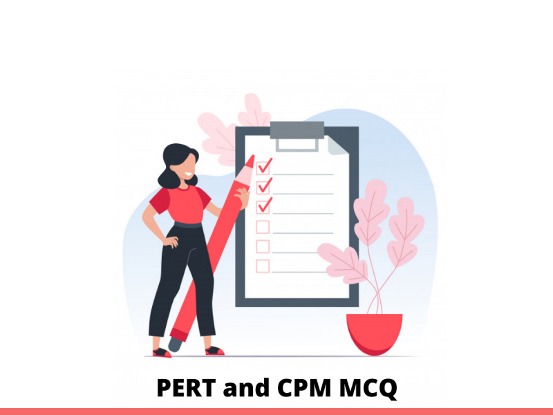 PERT and CPM MCQ