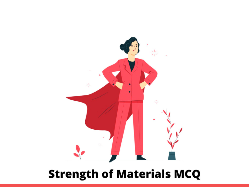Strength of Materials MCQ