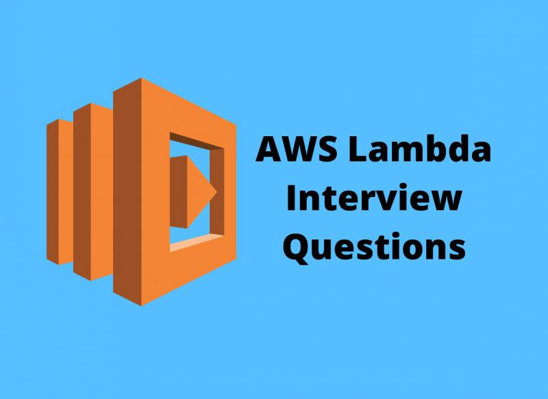 AWS Lambda Interview Questions in 2019 - Online Interview