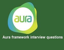 Aura framework interview questions