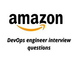 Amazon DevOps Engineer Interview Questions
