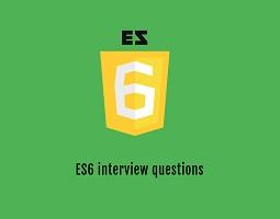 ES6 Interview Questions
