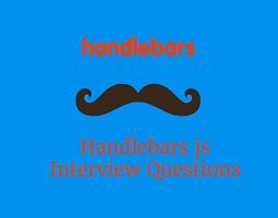 Handlebars js interview questions