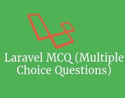Laravel MCQ