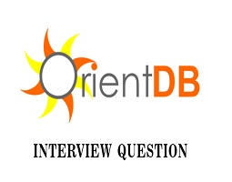 OrientDB interview questions