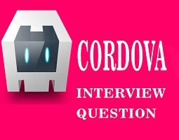 Cordova Interview Questions