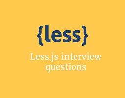 Less.js interview questions