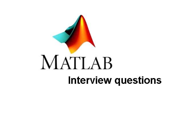 20 Best MatLab Interview Questions in 2019 - Online