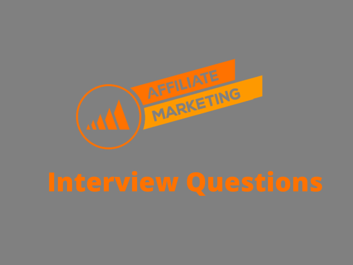Affiliate Marketing Interview Questions