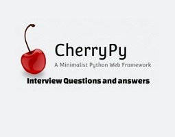 CherryPy Interview Questions