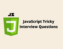 JavaScript Tricky Interview Questions