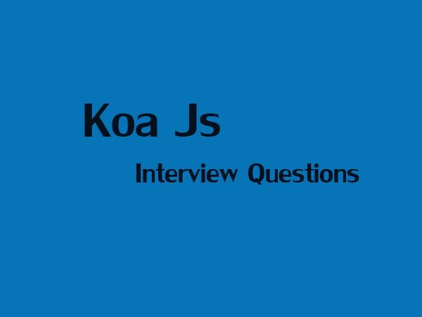 Koa Js Interview questions