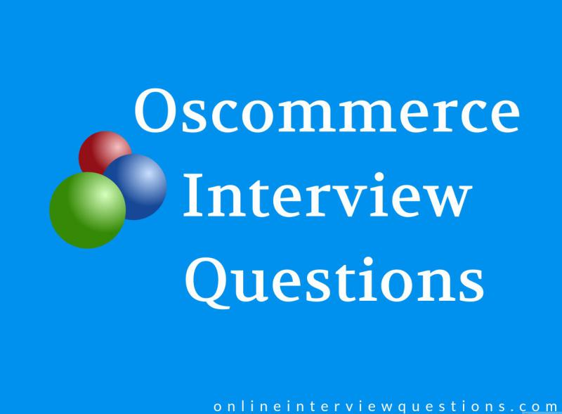 Oscommerce interview questions