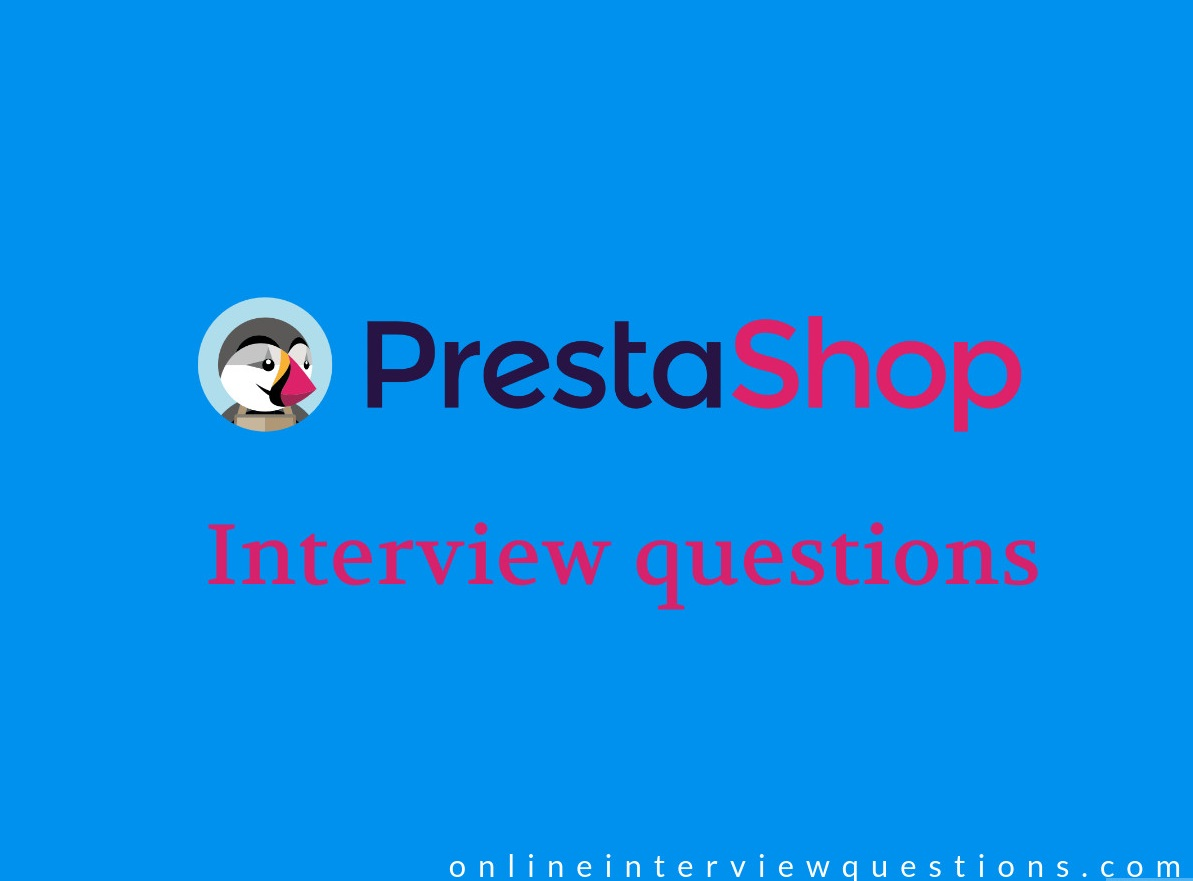 PrestaShop interview questions