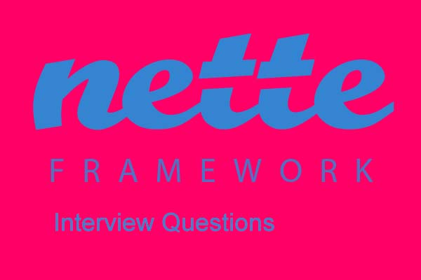 PHP Nette Framework Interview Questions
