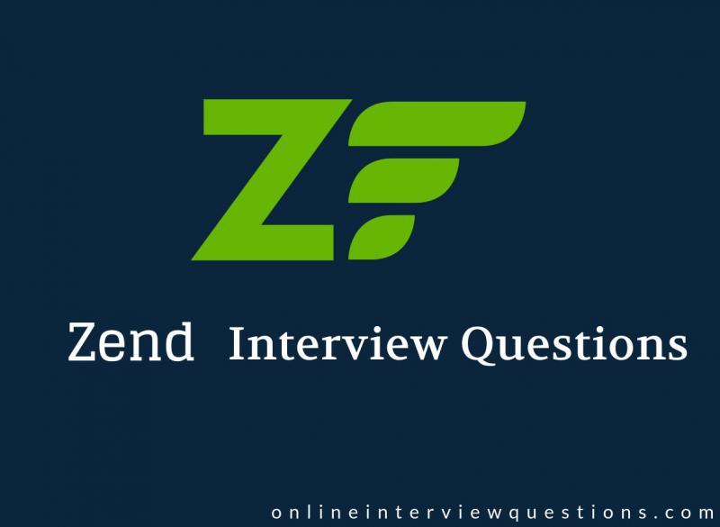 12 Best Zend Framework Interview Questions in 2019 - Online