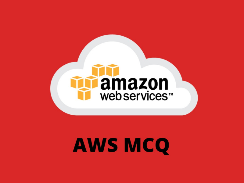 AWS MCQ Quiz & Online Test 2019 - Online Interview Questions