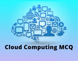 Cloud Computing MCQ