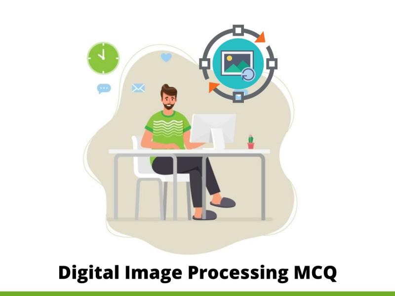 Digital Image Processing MCQ