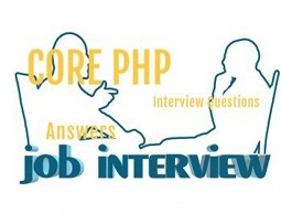 Core PHP Interview Questions