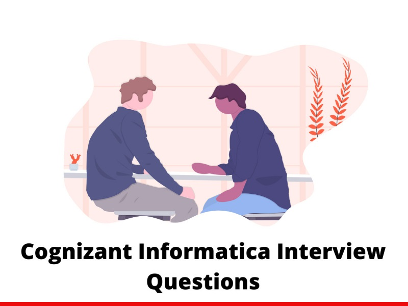 Cognizant Informatica interview questions