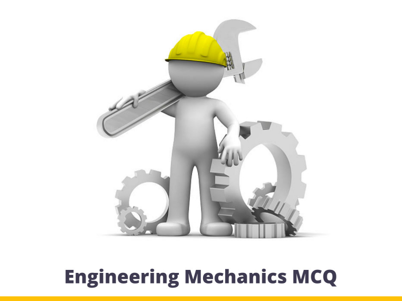 Engineering Mechanics MCQ
