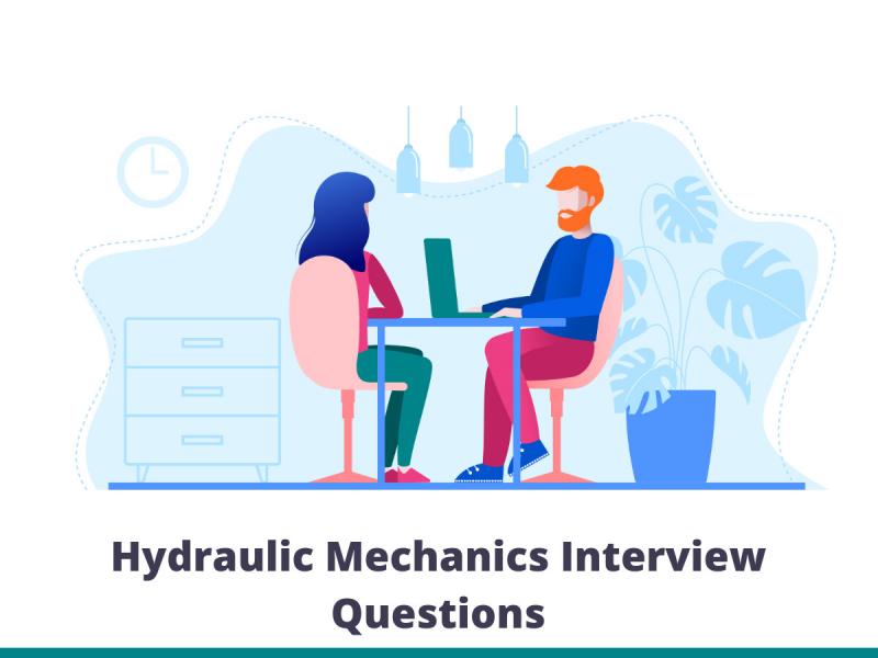 Hydraulic Mechanics Interview Questions