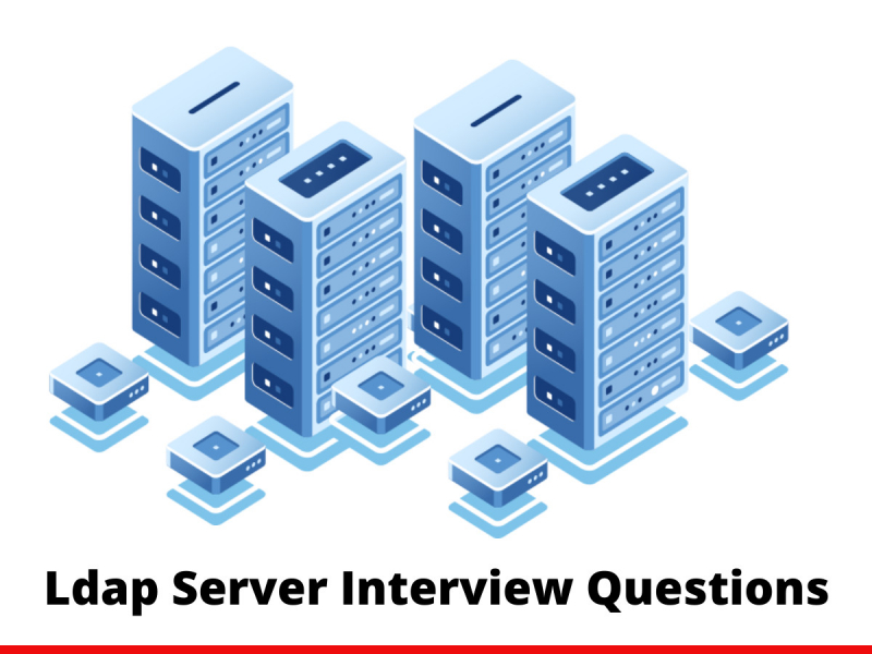 Ldap Server Interview Questions