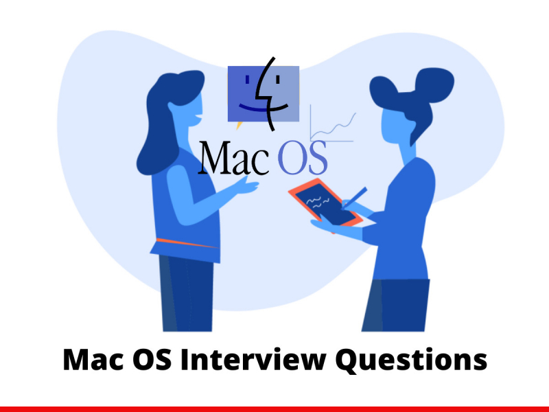 Mac OS Interview Questions