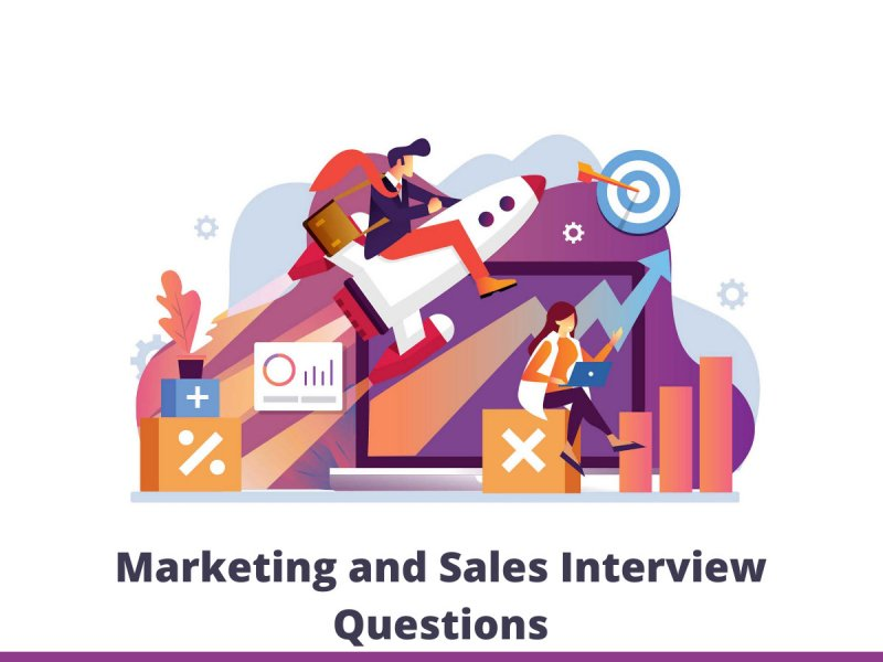 Marketing and Sales Interview Questions