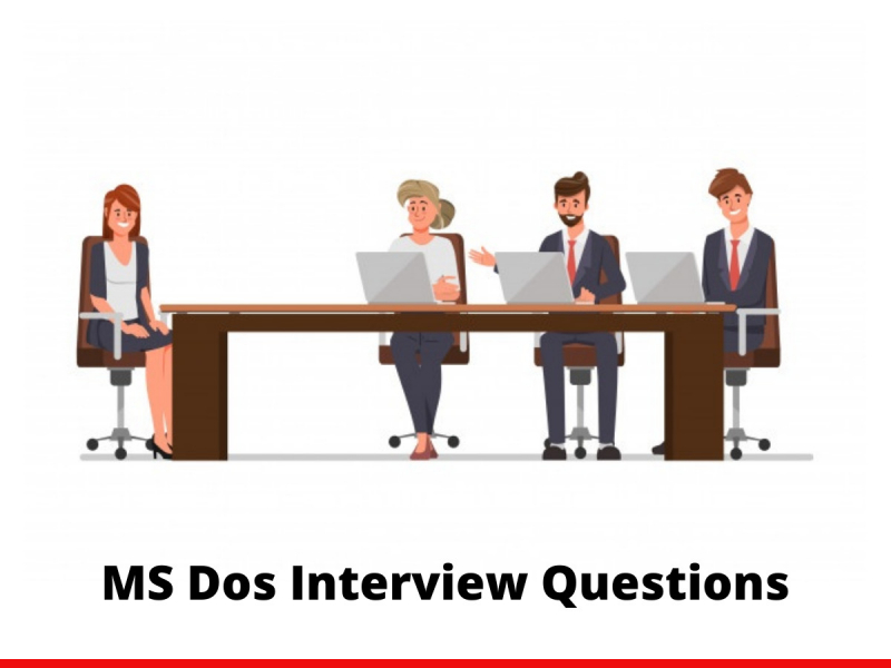 MS Dos Interview Questions