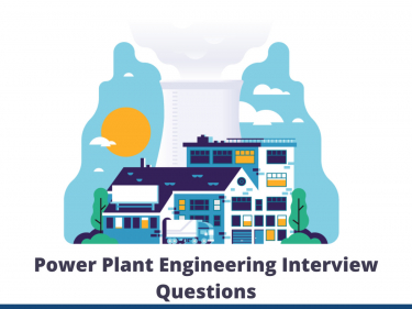 Power Plant Engineering Interview Questions