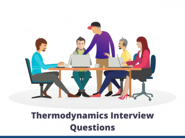 Thermodynamics Interview Questions