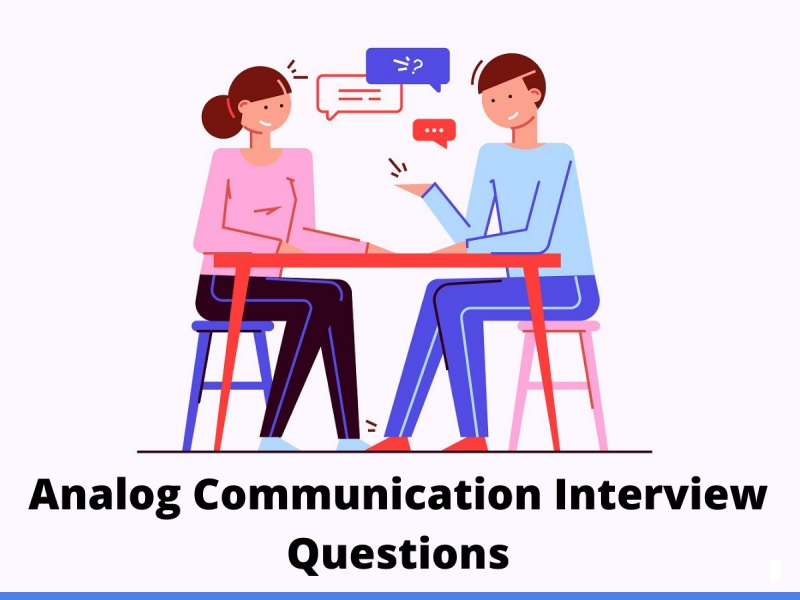 Analog Communication Interview Questions