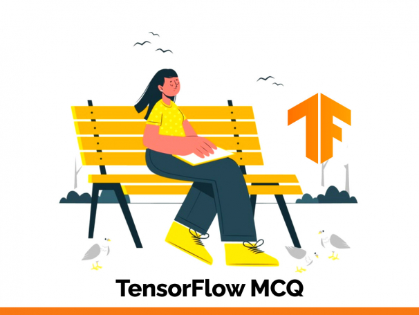 TensorFlow MCQ