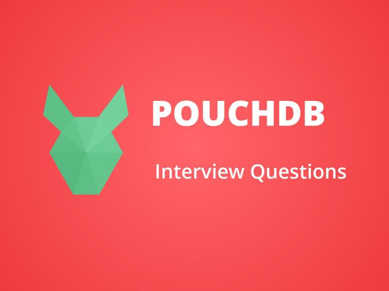 PouchDB Interview Questions